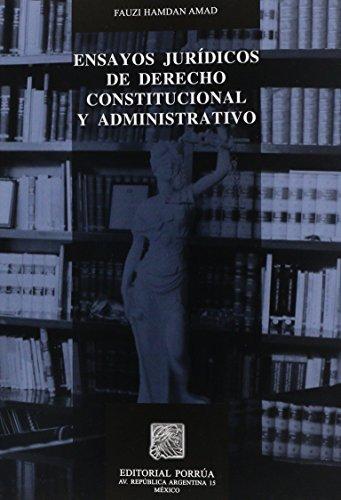 9789700776514: ENSAYOS JURIDICOS DE DERECHO CONSTITUCIONALY ADMINISTRATIVO
