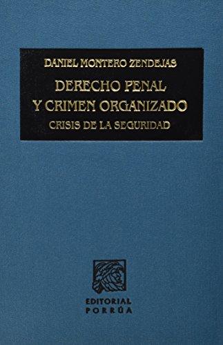 9789700777160: DERECHO PENAL Y CRIMEN ORGANIZADO CRISIS DE LA SEGURIDAD