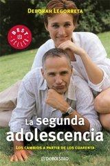 9789700906546: La Segunda Adolescencia/the Second Adolescence (Spanish Edition)