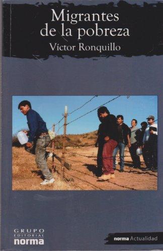 9789700915463: Migrantes De La Pobreza/ Immigrants of Poverty (Spanish Edition)