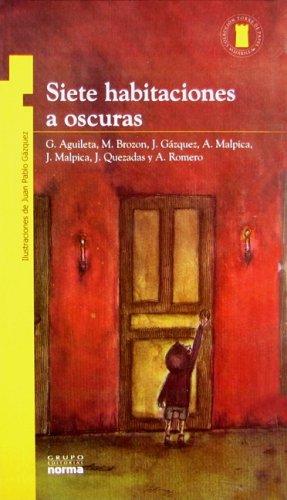 Siete habitaciones a oscuras/ Seven Rooms in: Gabriela Aguileta; M.