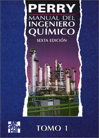 Manual Del Ingeniero Quimico, 2 T. (9701000110) by Robert H. Perry; Perry