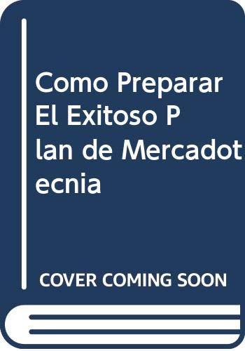 9789701000311: Como Preparar El Exitoso Plan de Mercadotecnia