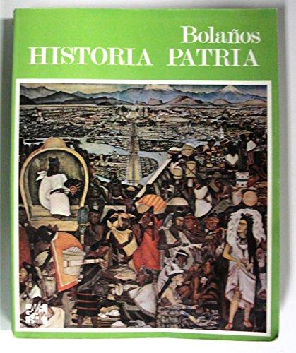 HISTORIA PATRIA MEDIO SUPERIOR: RAUL BOLANOS MARTINEZ