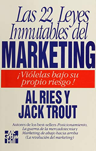 Las 22 Leyes Inmutables Del Marketing: Al Ries; Ries;
