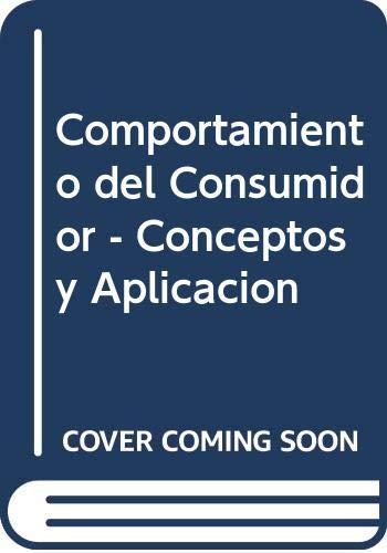 Comportamiento del Consumidor - Conceptos y Aplicacion: Della Bitta, Albert