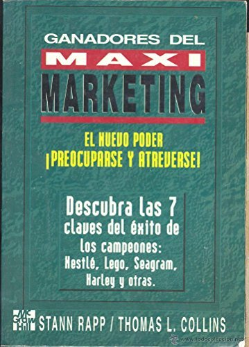 Ganadores Del Maxi Marketing (Maximarketing): Stan Rapp /