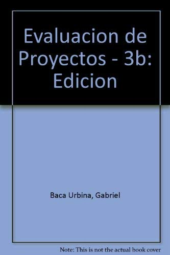 9789701007464: Evaluacion de Proyectos - 3b: Edicion (Spanish Edition)
