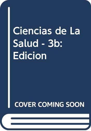 9789701009901: Ciencias de La Salud - 3b: Edicion (Spanish Edition)