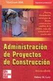 9789701014035: Administracion de Proyectos de Construccion (Spanish Edition)