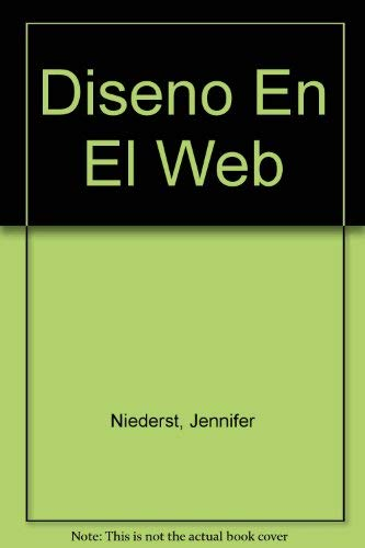 Diseno En El Web (Spanish Edition) (9701014812) by Niederst, Jennifer