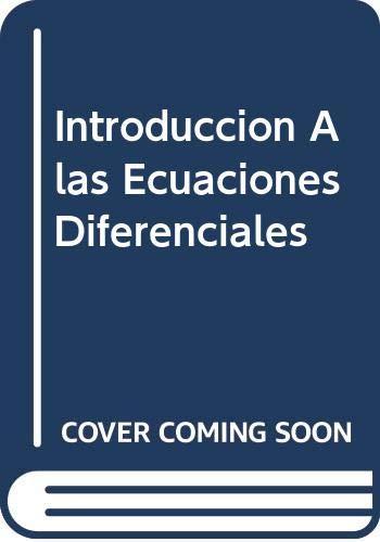 9789701018729: Introduccion A las Ecuaciones Diferenciales
