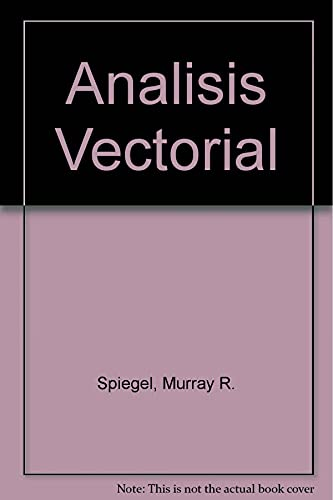 9789701020968: Analisis Vectorial (Spanish Edition)