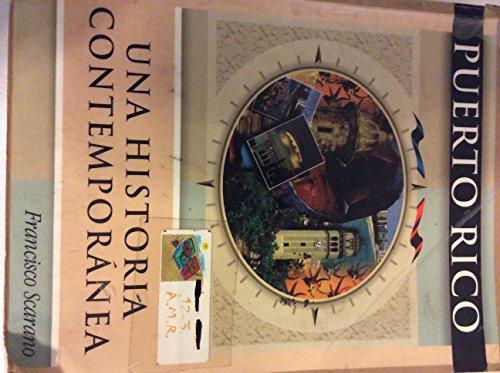 9789701021439: Puerto Rico Una Historia Contemporanea