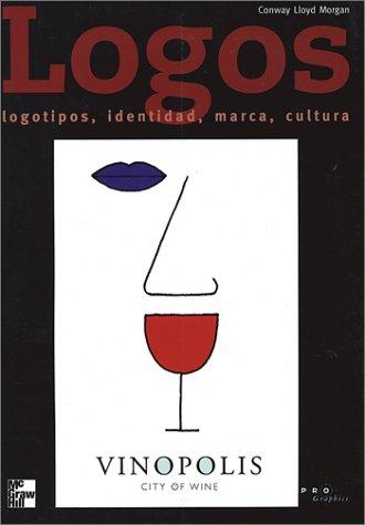 9789701024348: Logos, Logotipos, Identidad Corporativa, Marca, Cultura, Pro