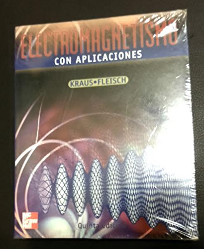 9789701024669: Electromagnetismo: Con Aplicaciones (Spanish Edition)