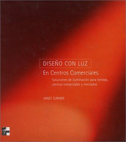 9789701024706: Diseño Con Luz En Centros Comerciales