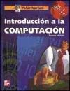 Introduccion a la Computacion (Spanish Edition): Norton, Peter