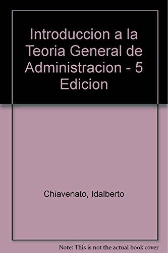 9789701027868: Introduccion a la Teoria General de Administracion - 5 Edicion (Spanish Edition)