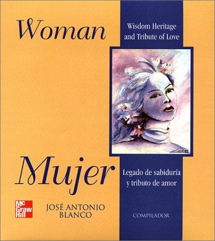 Mujer, Legado De Sabiduría Y Tributo De: Blanco; Blanco, José