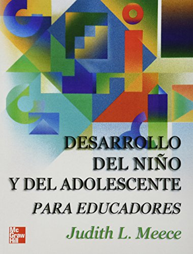 9789701029466: Desarrollo del Niño y del Adolescente Para Educadores (Spanish Edition)