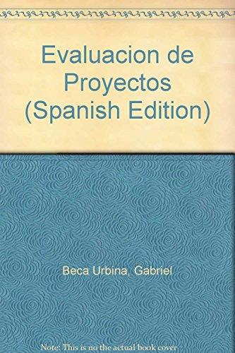 9789701030011: Evaluacion de Proyectos (Spanish Edition)