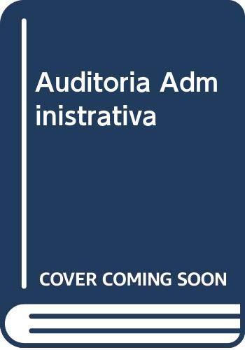 9789701030721: Auditoria Administrativa (Spanish Edition)