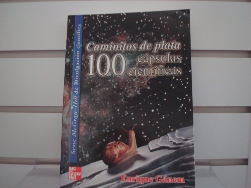 9789701030776: Caminitos de Plata - 100 Capsulas Cientificas