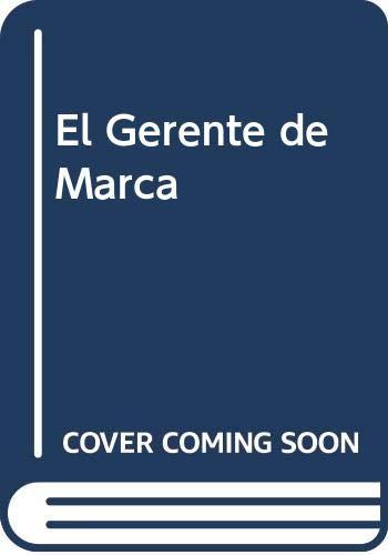 El Gerente de Marca (Spanish Edition): Castro Ardon, Jose