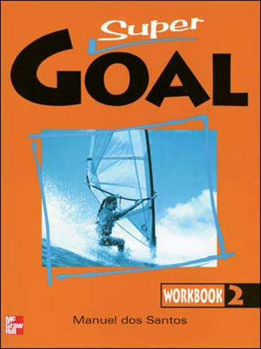 SUPER GOAL BOOK 2 WORKBOOK (9701033442) by DOS SANTOS