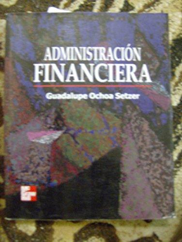 9789701036044: Administracion Financiera