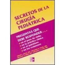 9789701037461: Secretos De La Cirugia Pediatrica