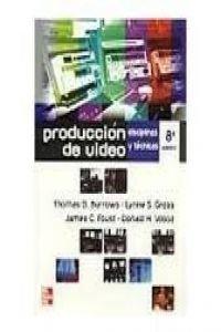 9789701037874: Produccion de Video Disciplina y Tecnicas (Spanish Edition)