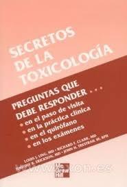 9789701037904: SECRETOS DE LA TOXICOLOGIA