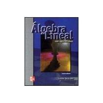 9789701038383: ALGEBRA LINEAL CON APLICACIONES