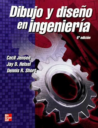 9789701039670: Dibujo y Diseno En Ingenieria (Spanish Edition)