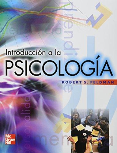 Introduccion a La Psicologia: Robert S. Feldman