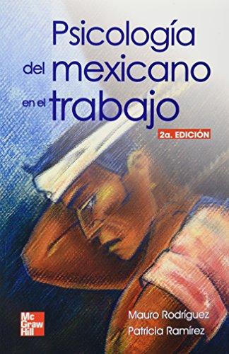 Psicologia del mexicano en el trabajo 2ND EDITION