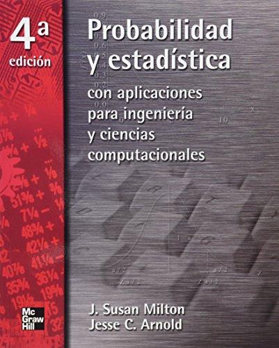 PROBABILIDAD Y ESTADISTICA PARA INGENIEROS: MILTON, J.SUSAN
