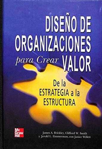 9789701043363: Diseño de organizaciones para crear valor
