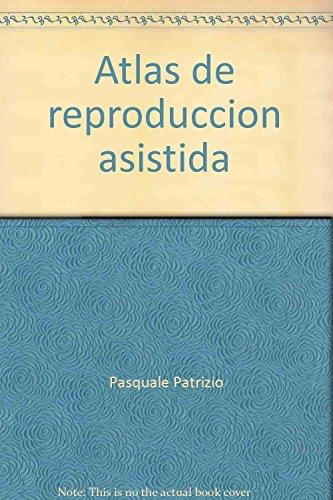 9789701043547: Atlas de reproduccion asistida