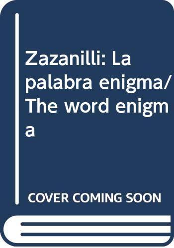 Zazanilli: La palabra enigma/The word enigma (Spanish: Johansson, Patrick K.