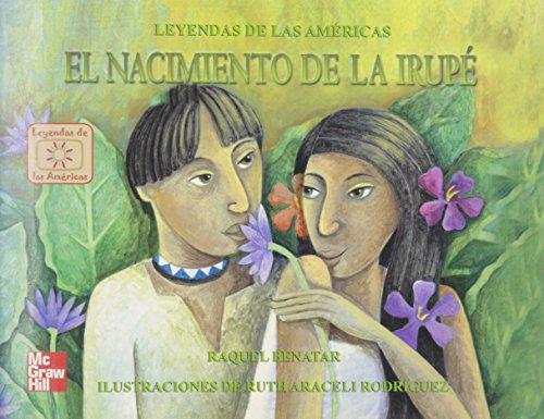 9789701045510: El nacimiento de la Irupe/The birth of constant love (Spanish Edition)
