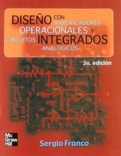 9789701045954: DISEÑO CON AMPLIFICADORES OPERACIONALES Y CIRCUITOS INTEGRADOS ANALOGI