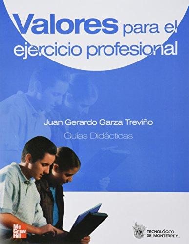 Valores Para el Ejercicio Professional (signed): Trevino, Juan Gerardo Garza