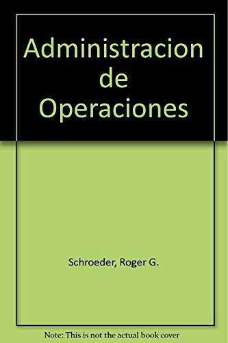 9789701046531: Administracion de operaciones: concepto y casos contemporaneosed. disponible: 9786071506009