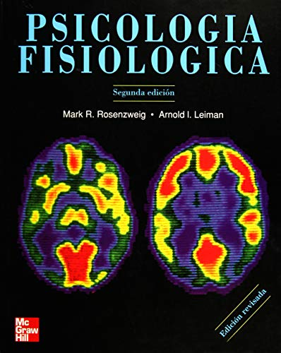 PSICOLOGÍA FISIOLÓGICA 2ED, ROSENZWEIG (MCGRAW-HILL): ROSENZWEIG, MARK