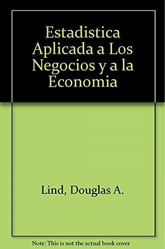 9789701048344: Estadistica Aplicada a Los Negocios y a la Economia