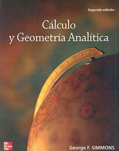 9789701054680: Calculo y geometria analitica