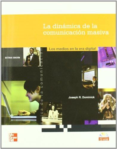 9789701056158: La dinamica de la comunicacion masiva